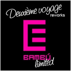 Maxime Dangles - Deuxième Voyage Reworks - Bambú Records