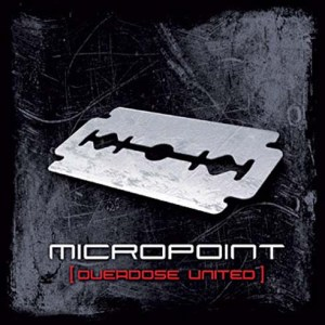 Micropoint - Overdose United - Uncivilized World