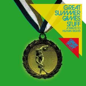 Various Artists - Great Summer Games Stuff: A Tribute To Human Rights - Great Stuff Recordings