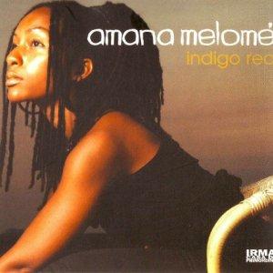 Amana Melomé - Indigo Red - Irma Records
