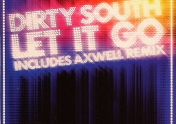 Dirty South – Let It Go [feat. Rudy]