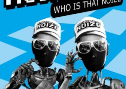 Housemeister – Who Is That Noize?