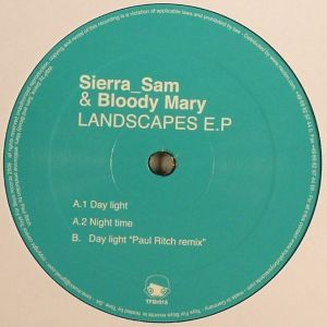 Sierra Sam vs Bloody Mary - Landscapes EP - Toys For Boys Records