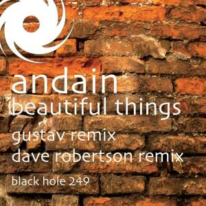Andain - Beautiful Things Remixes - Black Hole Recordings