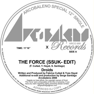 Droids - The Force (Serge Santiago SSUK-Edit) - Arcobaleno Records