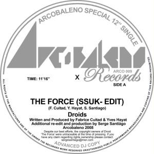 Droids - The Force (Serge Santiago SSUK-Edit) - Arcobaleno Records