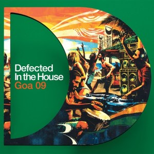Various Artists - Defected In The House Goa 09 - ITH Records