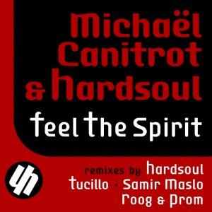 Michaël Canitrot & Hardsoul - Feel the spirit - Hardsoul Pressings