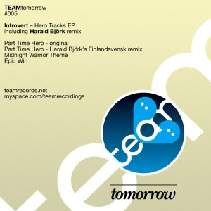 Introvert - Hero Tracks EP - Team Tomorrow