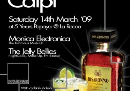Mix The Unexpected – Disaronno Caïpi à La Rocca le samedi 14 mars 2009