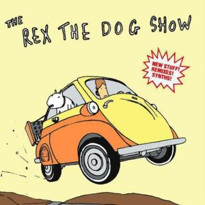 Rex The Dog - The Rex The Dog Show - Hundehaus Records