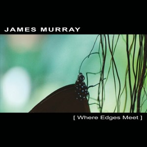 James Murray - Where Edges Meet - Ultimae Records