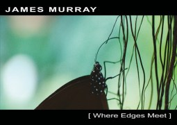 James Murray – Where Edges Meet