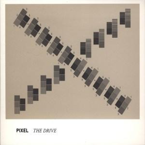 Pixel - The Drive - Raster Noton