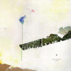 Mark Templeton - Inland - Anticipate Recordings