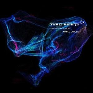 Various Artists - Time Warp Compilation 09 Mixed by Marco Carola - Time Warp