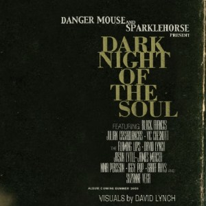 Danger Mouse, Sparklehorse, David Lynch - Dark Night Of The Soul - Capitol Records