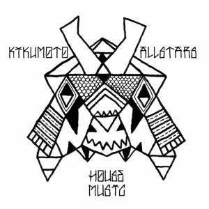 Kikumoto Allstars - House Music - International Deejay Gigolo Records