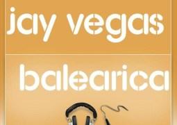 Jay Vegas – Balearica