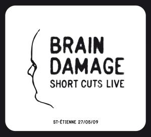 Brain Damage - Short Cuts Live - Jarring Effects