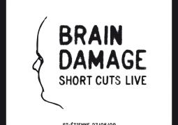 Brain Damage – Short Cuts Live