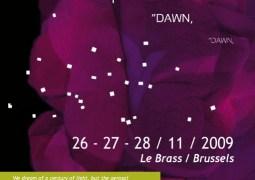 L'aube sera électro au Brass fin novembre 2009 avec le Dawn Electro Opera