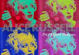 Alice Russell – Pot Of Gold Remixes