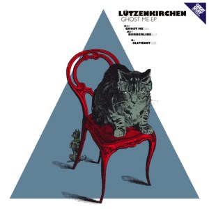 Lützenkirchen - Ghost Me EP - Great Stuff Recordings