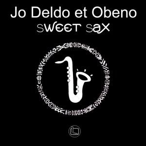 Jo Deldo & Obeno - Sweet Sax - Logos Recordings