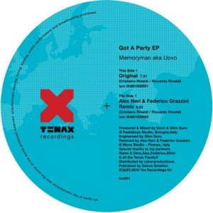 Memoryman aka Uovo - Got A Party EP - Tenax Recordings