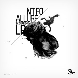 NTFO - Allure - SK Supreme Records