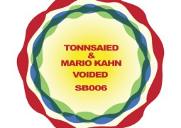 Tonnsaied & Mario Kahn – Voided EP
