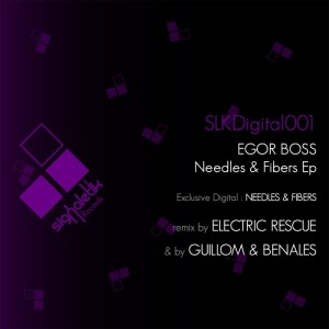 Egor Boss - Needles & Fibers EP - Signaletik Records