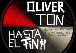 Oliver Ton - Hasta El Fin EP - International Deejay Gigolo Records