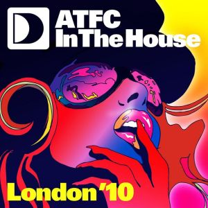 Various Artists - ATFC In The House London '10 - Defected