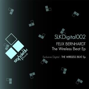 Felix Bernhardt - The Wireless Beat - Signaletik Records