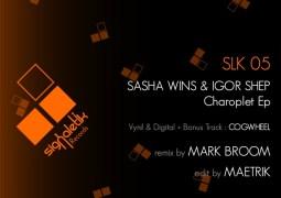 Sasha Wins & Igor Shep – Charoplet EP & Charoplet EP Part 2