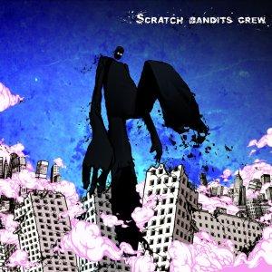 Scratch Bandits Crew - En Petites Coupures - Infrasons