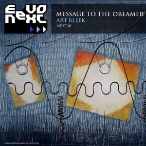 Art Bleek - Message To The Dreamer - EevoNext