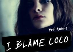I Blame Coco - Selfmachine EP - AZ Music