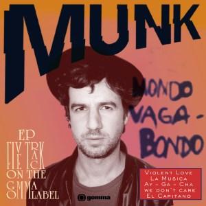 Munk - Mondo Vagabondo EP - Gomma