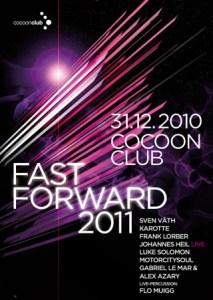 Fast Forward 2011 au Cocoon Club pour le Nouvel An