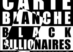 Carte Blanche – Black Billionaires, The Remixes