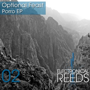 ER002 - Optional Feast - Porro EP - Electronical Reeds