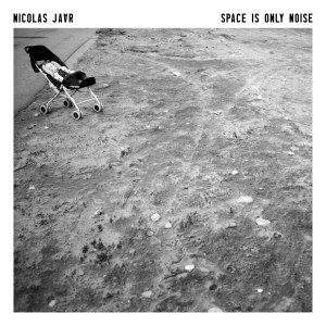 Nicolas Jaar - Space Is Only Noise - Circus Company