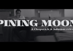 Chopstick & Johnjon – Pining Moon