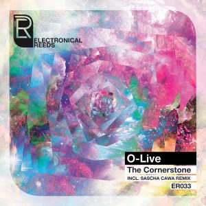 O-Live - The Cornerstone - Electronical Reeds