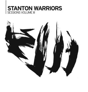 Various Artists - Sessions Volume III by Stanton Warriors - Punks