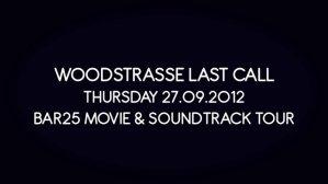 Teaser - Woodstrasse Bar 25 Movie Tour