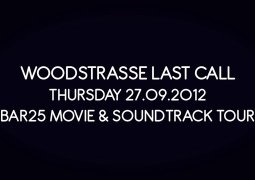 Teaser – Woodstrasse Bar 25 Movie Tour